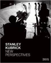 Stanley Kubrick, New Perspectives