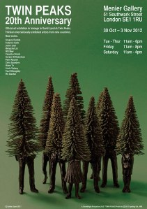 Twin Peaks, 20th Anniversary Art Exhibition, London